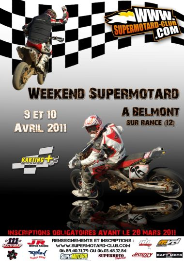 Weekend of Supermotard in Belmont - France 9-10 April 2011